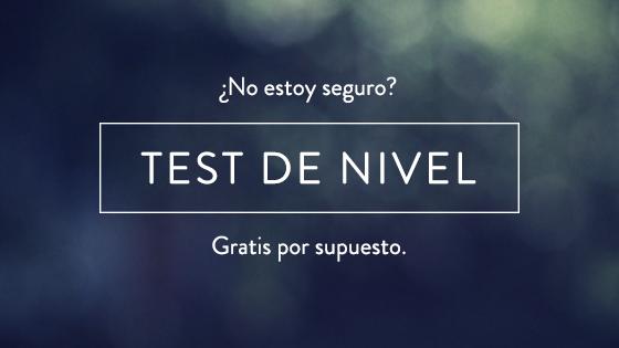 Test de Nivel